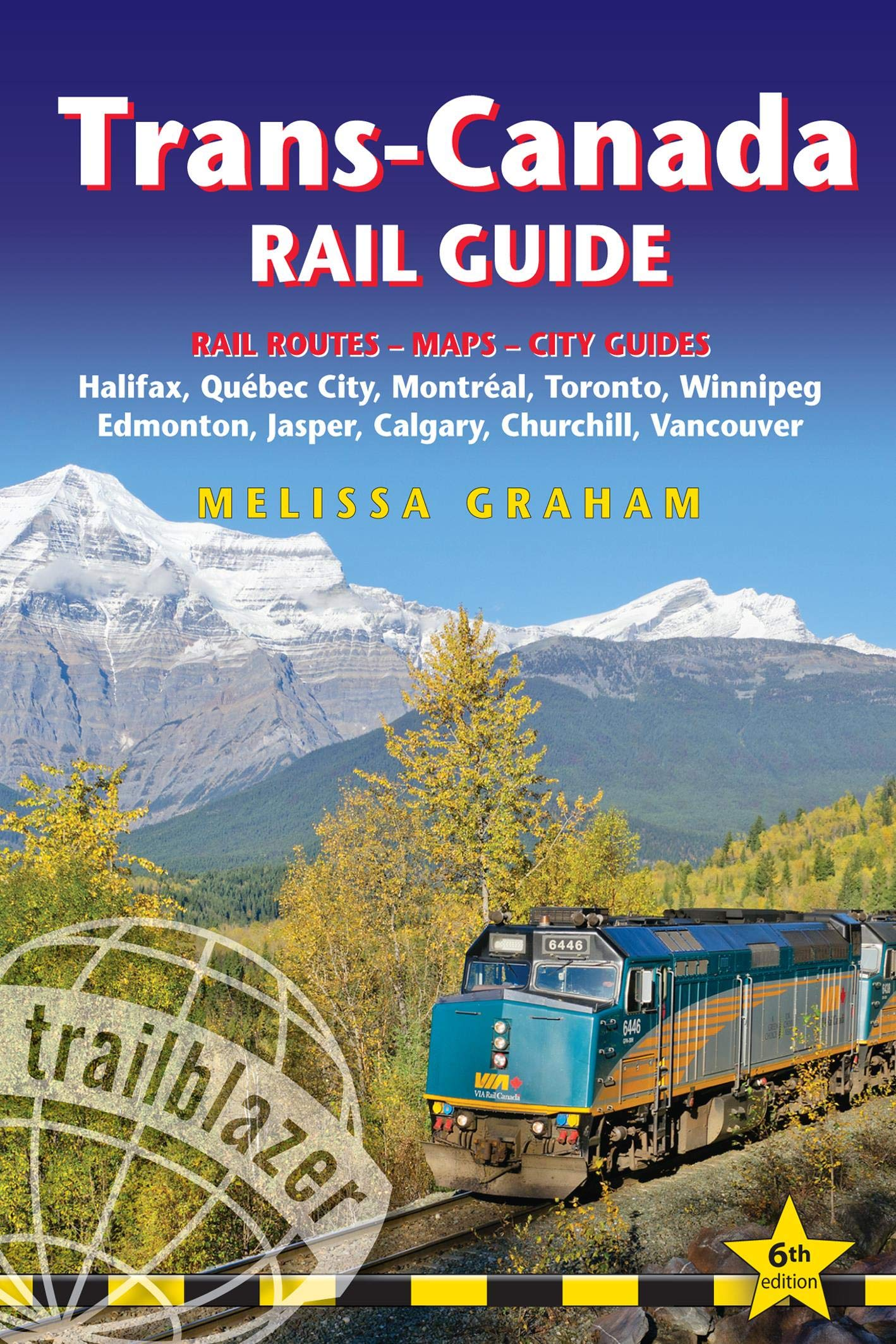 Trans-Canada Rail Guide 9781912716074  Trailblazer   Reisgidsen Canada