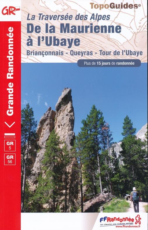 GR-5 | TG531 Grande Traversée des Alpes | wandelgids GR5 9782751403293  FFRP Topoguides  Meerdaagse wandelroutes, Wandelgidsen Franse Alpen: zuid