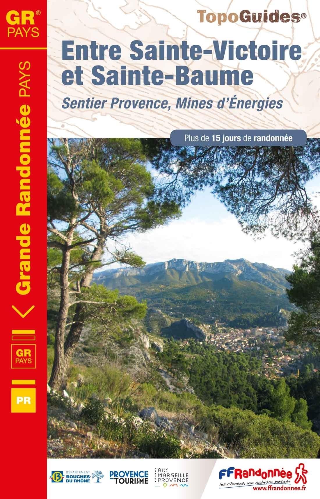 TG-1300  Entre Sainte-Victoire et Sainte-Baume | wandelgids 9782751409059  FFRP topoguides à grande randonnée  Meerdaagse wandelroutes, Wandelgidsen Provence, Marseille, Camargue