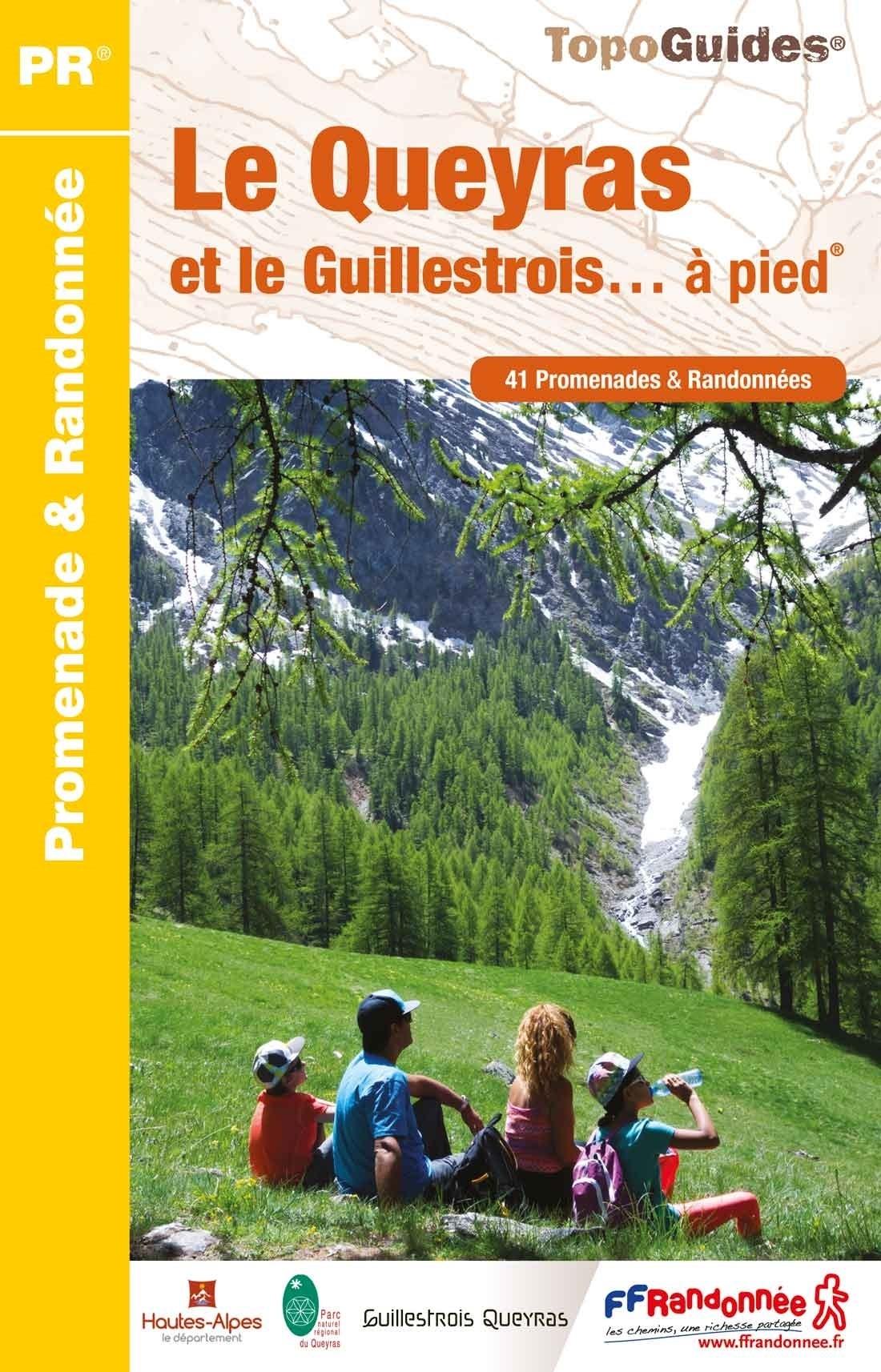 P056 Le Queyras et le Guillestrois | wandelgids 9782751409257  FFRP Topoguides  Wandelgidsen Franse Alpen: zuid