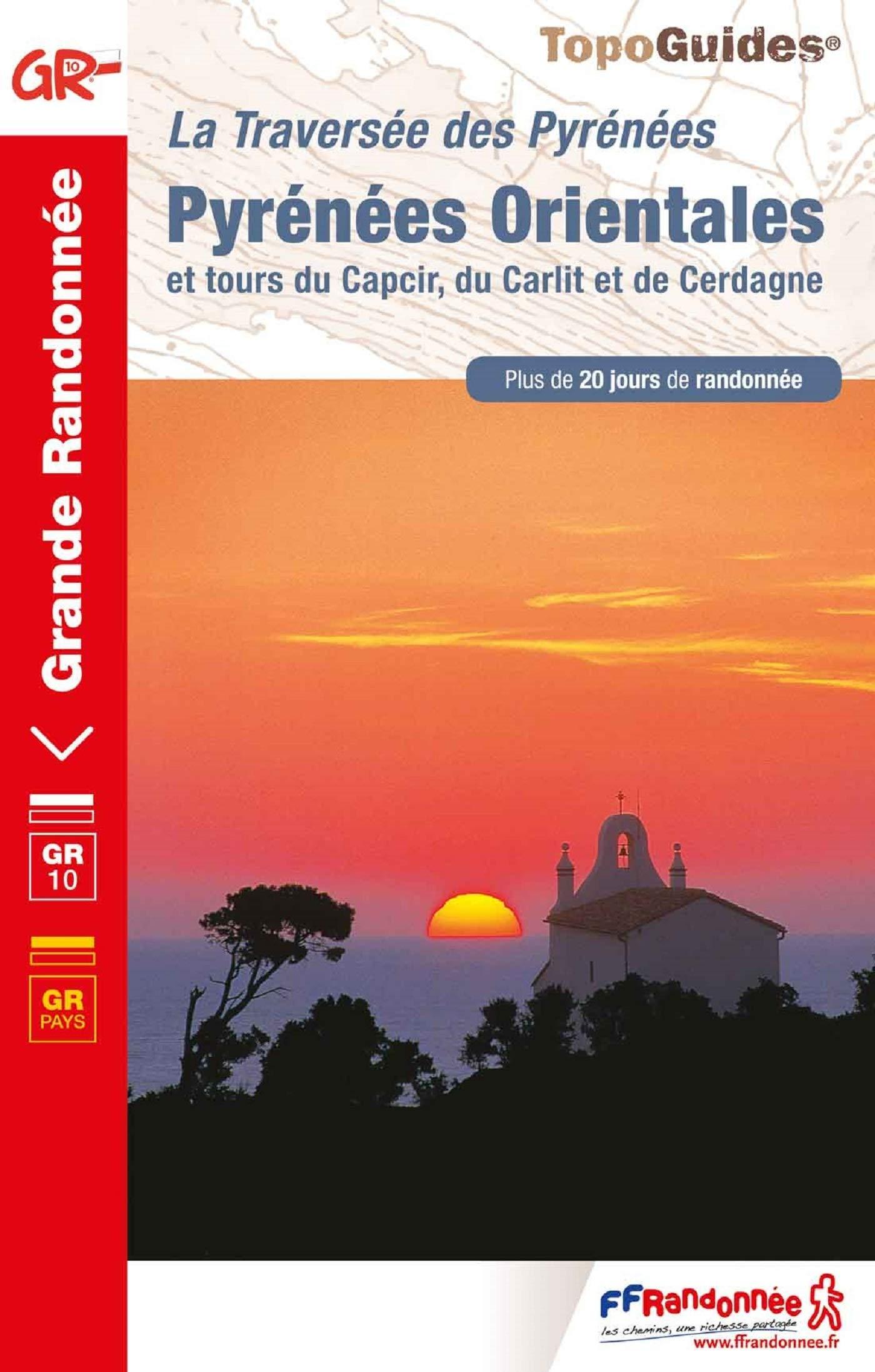 TG-1092  Pyrénées Orientales | wandelgids GR-10 9782751410208  FFRP Topoguides  Meerdaagse wandelroutes, Wandelgidsen Franse Pyreneeën