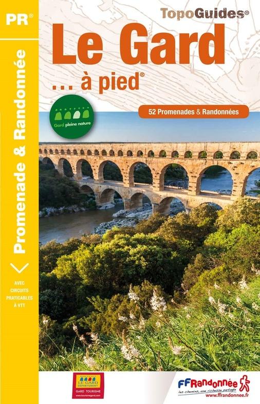 D030   Le Gard... à pied | wandelgids 9782751410253  FFRP Topoguides  Wandelgidsen Cevennen, Languedoc