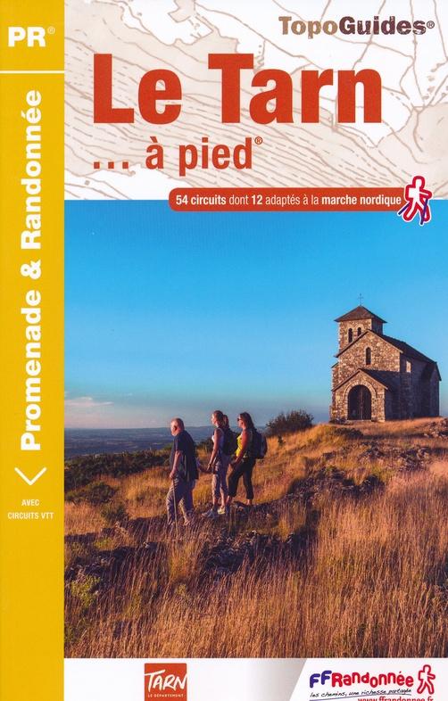 D081  Le Tarn... à pied | wandelgids 9782751410291  FFRP Topoguides  Wandelgidsen Lot, Tarn, Toulouse