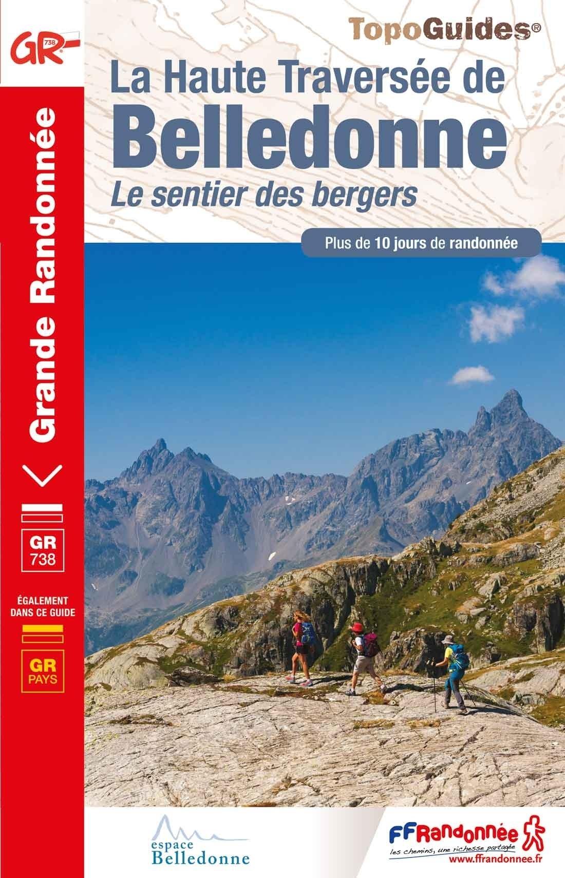 TG738 La Haute Traversée de Belledonne 9782751410505  FFRP Topoguides  Meerdaagse wandelroutes, Wandelgidsen Franse Alpen: noord