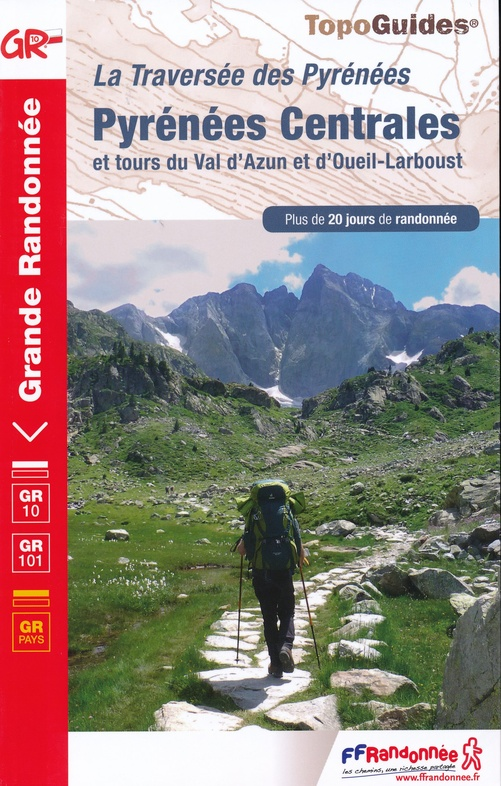 TG1091  Traversée des Pyrénées Centrales | wandelgids GR-10 9782751410543  FFRP Topoguides  Meerdaagse wandelroutes, Wandelgidsen Franse Pyreneeën