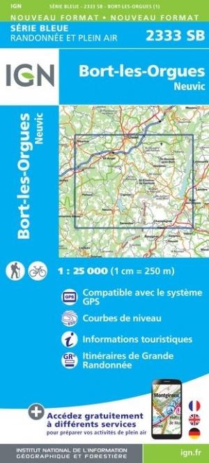SB-2333SB Bort-les-Orgues, Neuvic | wandelkaart 1:25.000 9782758546238  IGN IGN 25 Auvergne  Wandelkaarten Auvergne