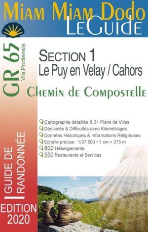 Miam-Miam-Dodo: Le Guide GR65 Section 1: Le Puy en Velay - Cahors 9782916446967  Vieux Crayon Miam Miam Dodo  Santiago de Compostela, Wandelgidsen Frankrijk