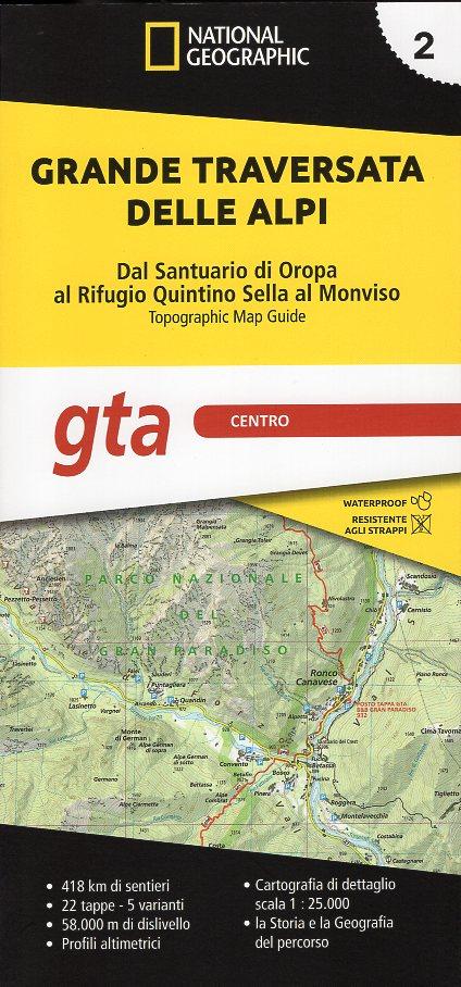 GTA 2: Centro - Grande Traversata delle Alpi | wandelatlas GTA, deel MIDDEN 9788869853708  National Geographic NG wandelatlassen  Meerdaagse wandelroutes, Wandelgidsen, Wandelkaarten Turijn, Piemonte