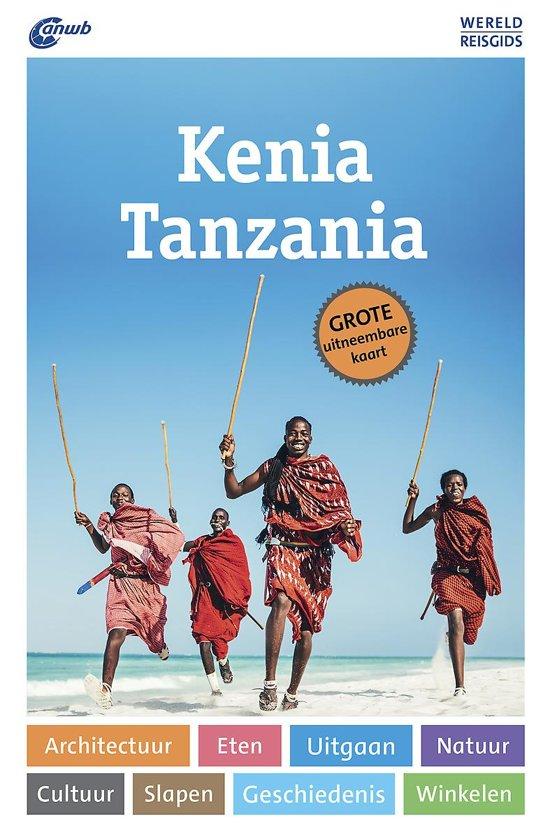 ANWB Wereldreisgids Kenia & Tanzania 9789018045845  ANWB Wereldreisgidsen  Reisgidsen Oost-Afrika