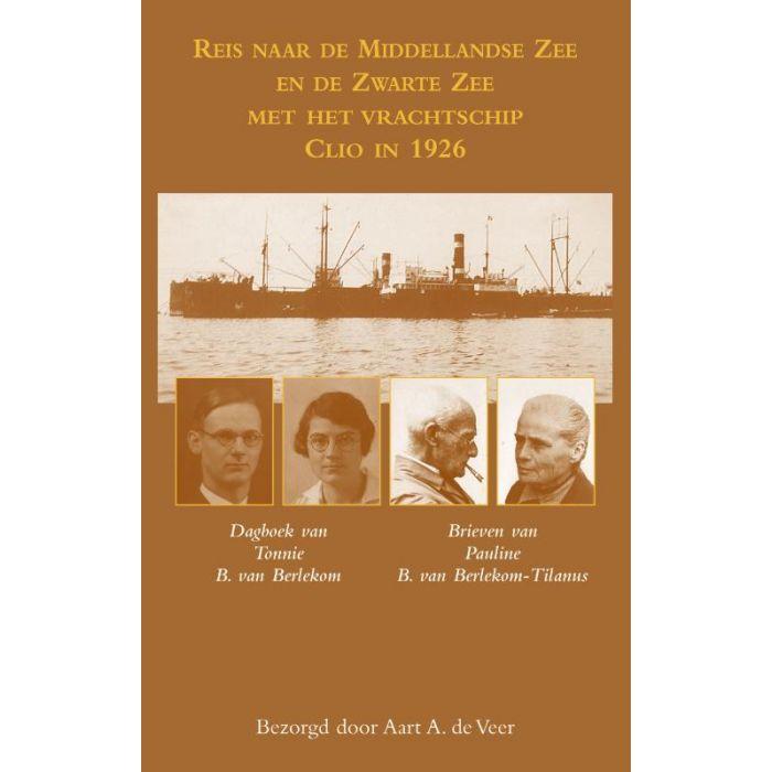 Reis naar de Middellandse Zee en de Zwarte Zee met het vrachtschip Clio in 1926 9789038927299 Aart de Veer Elmar   Historische reisgidsen, Reisverhalen Europa