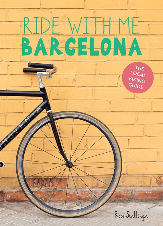Ride with me Barcelona | fietsgids Roos Stallinga 9789082791914 Roos Stallinga Mo'Media   Fietsgidsen Barcelona
