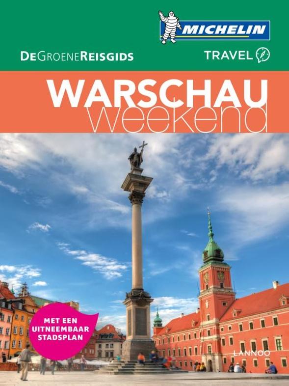 Michelin Groene Reisgids Weekend Warschau 9789401457453  Michelin Michelin Groene Gids Weekend  Reisgidsen Polen