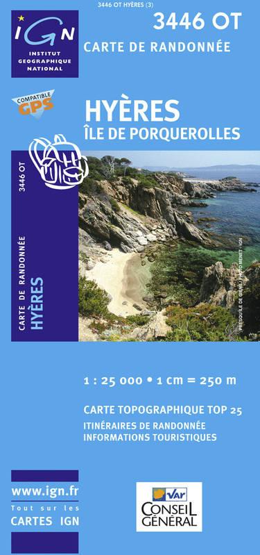 3446OT  Hyères, Île de Porquerolles | wandelkaart 1:25.000 3446OT  IGN IGN 25 Provence  Wandelkaarten Provence, Marseille, Camargue