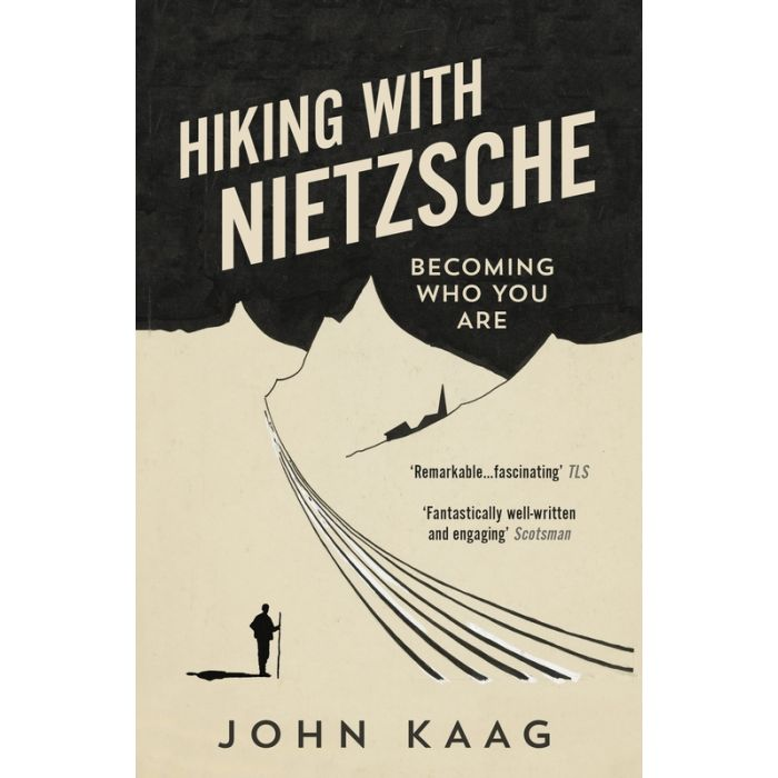 Hiking with Nietzsche | John Kaag 9781783784950 John Kaag Granta Books   Reisverhalen Reisinformatie algemeen, Zwitserland