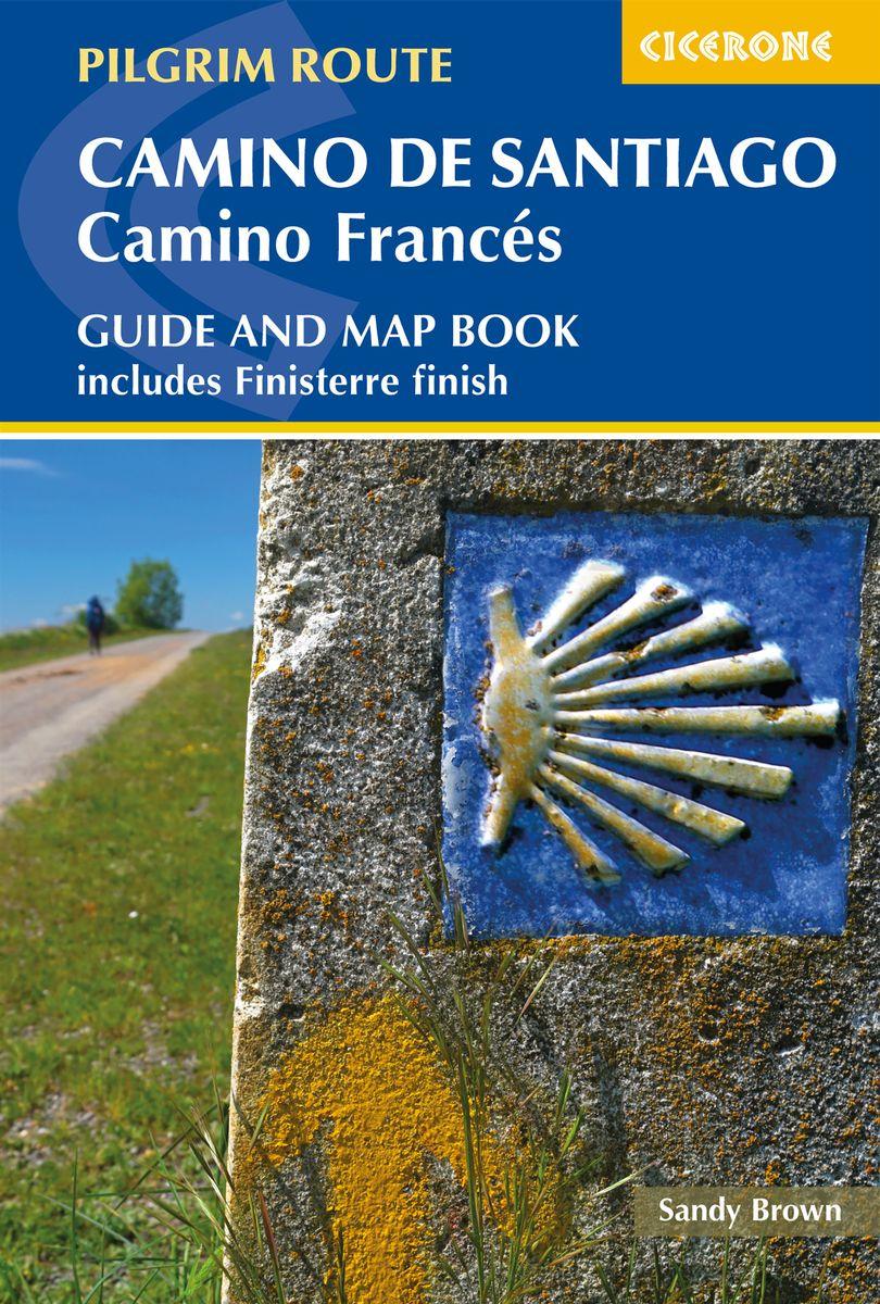 Camino de Santiago: Camino Frances 9781786310040 Sandy Brown Cicerone Press   Santiago de Compostela, Wandelgidsen Santiago de Compostela