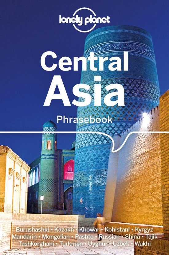 Central Asian Lonely Planet phrasebook 9781786570604  Lonely Planet Phrasebooks  Taalgidsen en Woordenboeken Centraal-Aziatische republieken (Kazachstan, Uzbekistan, Turkmenistan, Kyrgysztan, Tadjikistan)