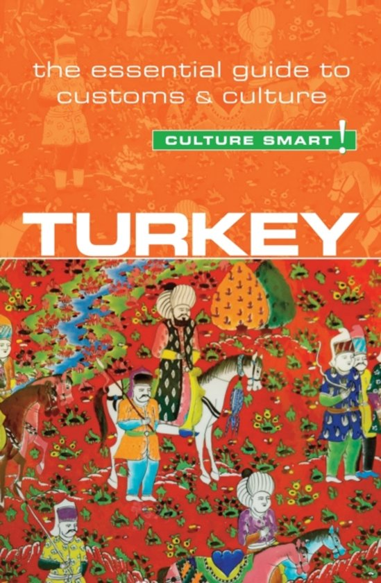 Turkey Culture Smart! 9781857336931  Kuperard Culture Smart  Landeninformatie Turkije