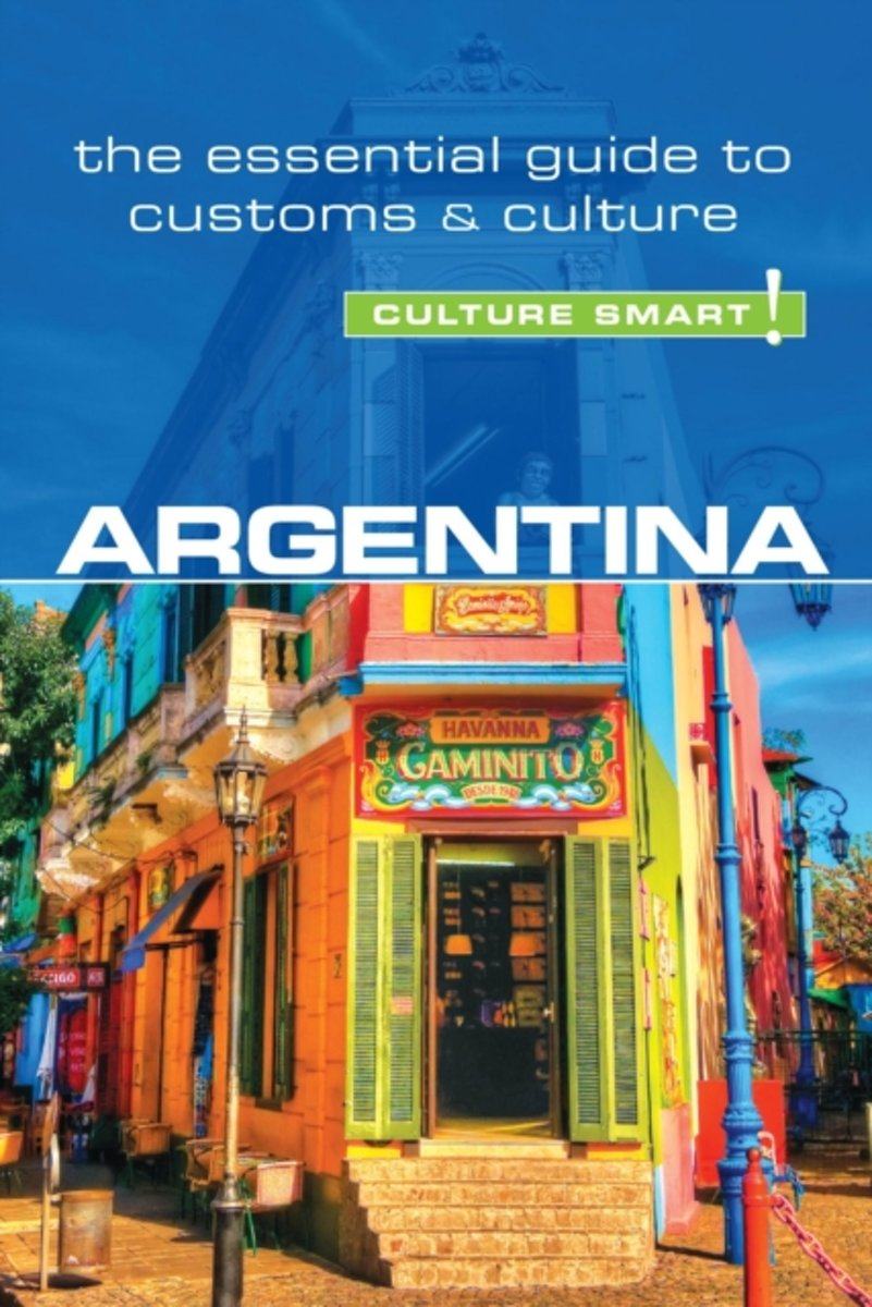 Argentina Culture Smart! 9781857337051  Kuperard Culture Smart  Landeninformatie Argentinië