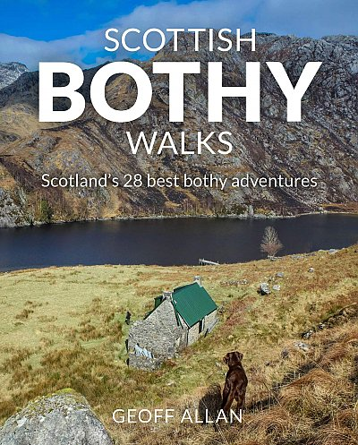 Scottish Bothy Walks | wandelgids Schotland 9781910636190 Geoff Allan Wildthings   Wandelgidsen Schotland