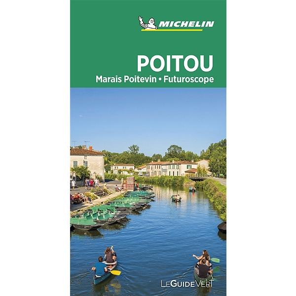 Poitou,  Marais Poitevin | Guide Vert Michelingids 9782067242975  Michelin Guides Verts  Reisgidsen Vendée, Charente