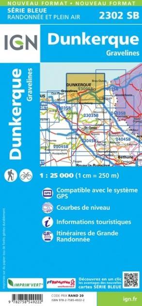 SB-2302SB Dunkerque (Duinkerken) | wandelkaart 1:25.000 9782758549222  IGN Serie Bleue (vernieuwd)  Wandelkaarten Picardie, Nord