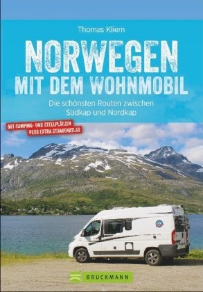 Norwegen mit dem Wohnmobil 9783734316074  Bruckmann Bruckmann, mit dem Wohnmobil  Op reis met je camper, Reisgidsen Noorwegen