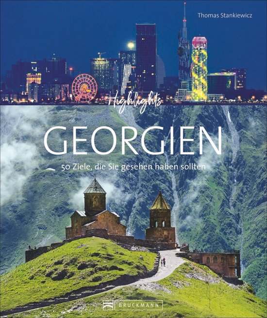 Highlights Georgien | fotoboek Georgië 9783734316081  Bruckmann   Fotoboeken Georgië