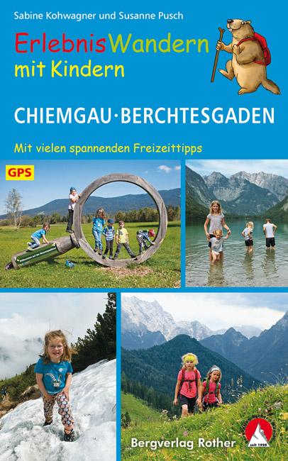 Erlebniswandern mit Kindern: Chiemgau und Berchtesgaden 9783763332014  Bergverlag Rother Rother Wanderbuch  Wandelgidsen Beierse Alpen