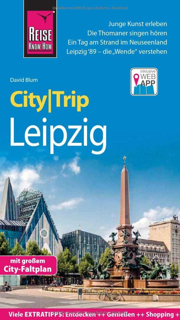Leipzig CityTrip | reisgids 9783831731763  Reise Know-How City Trip  Reisgidsen Leipzig