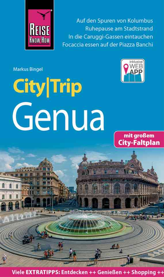 Genua CityTrip | reisgids 9783831732692  Reise Know-How City Trip  Reisgidsen Genua, Ligurië