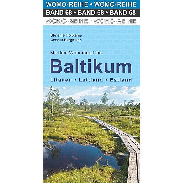Mit dem Wohnmobil ins Baltikum 9783869036847  Womo   Op reis met je camper, Reisgidsen Baltische Staten en Kaliningrad