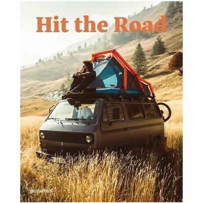 Hit the Road 9783899559385  Gestalten   Op reis met je camper, Reisgidsen Wereld als geheel