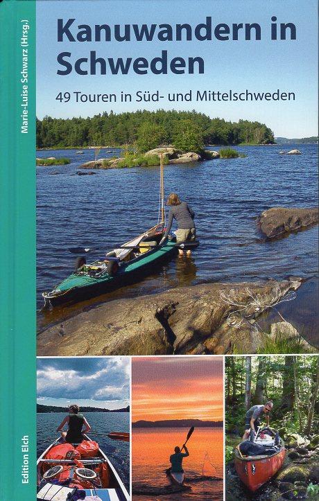 Kanuwandern in Schweden 9783937452364 Schulte Regenbogen   Watersportboeken Zweden
