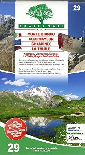 FRA-29  Monte Bianco - Courmayeur - La Thuile | wandelkaart 1:25.000 9788897465461  Fraternali Editore   Wandelkaarten Aosta, Gran Paradiso