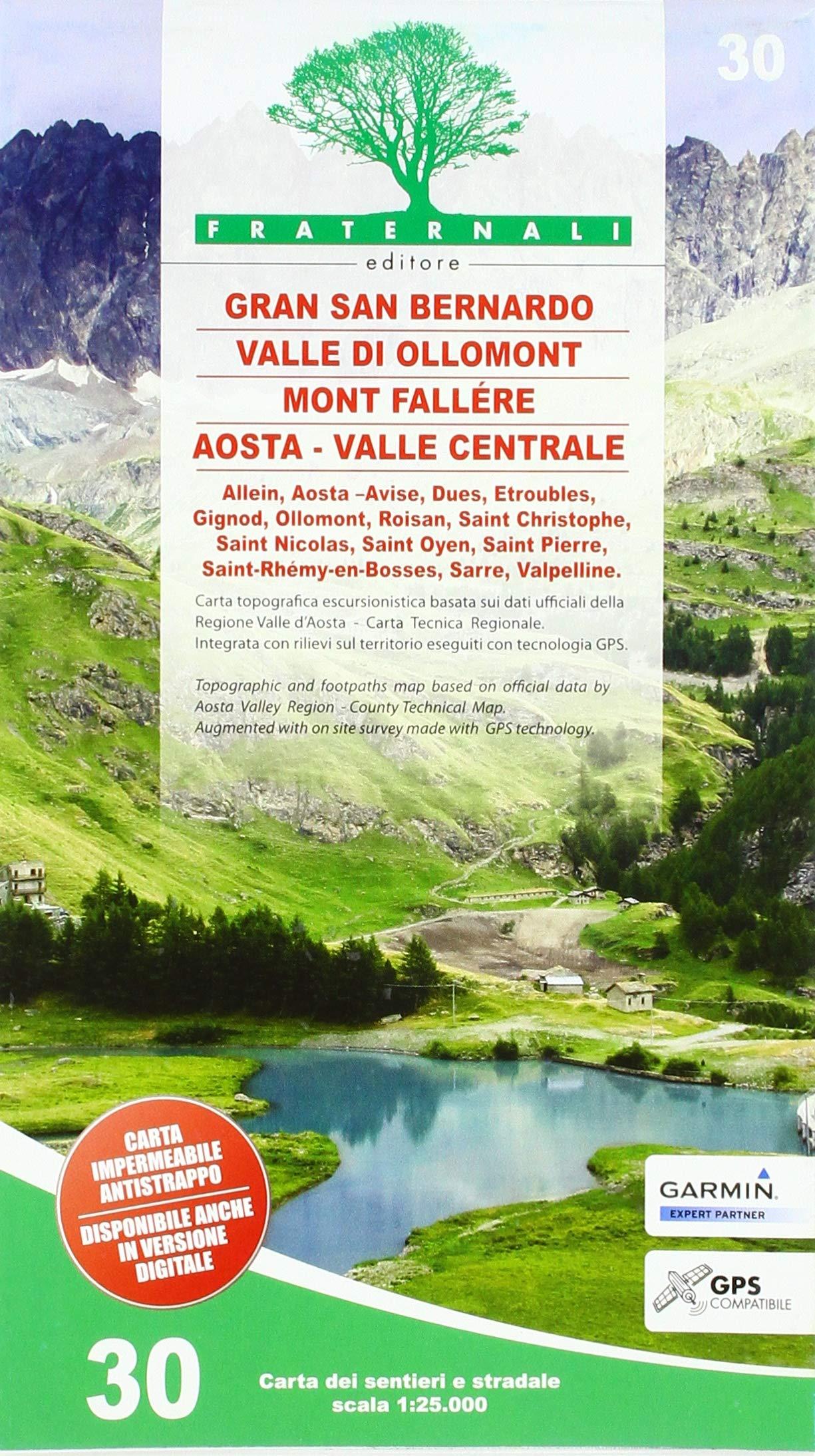 FRA-30 Gran San Bernardo - Valle di Ollomont-  Mont Fallére - Aosta | wandelkaart 1:25.000 9788897465478  Fraternali Editore   Wandelkaarten Aosta, Gran Paradiso