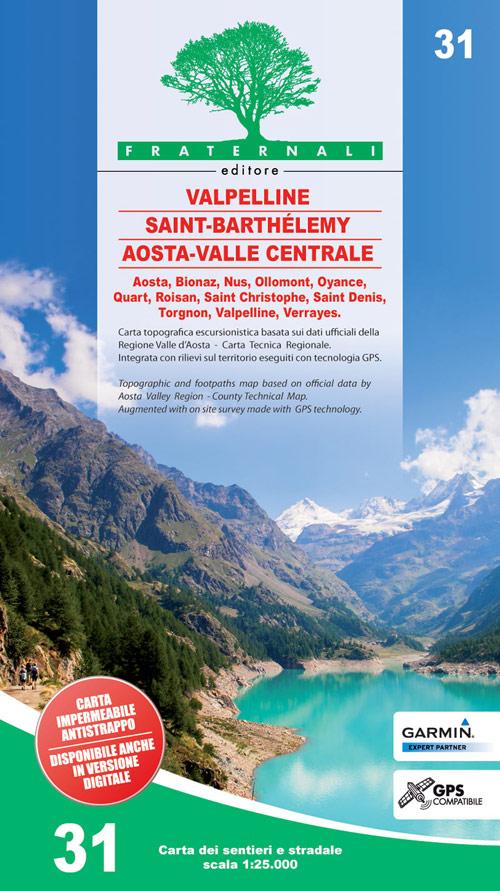 FRA-31  Valpelline - Saint-Barthélemy - Aosta-Valle centrale | wandelkaart 1:25.000 9788897465492  Fraternali Editore   Wandelkaarten Aosta, Gran Paradiso