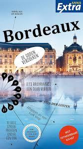 ANWB Extra reisgids Bordeaux 9789018045784  ANWB ANWB Extra reisgidsjes  Reisgidsen Aquitaine, Bordeaux
