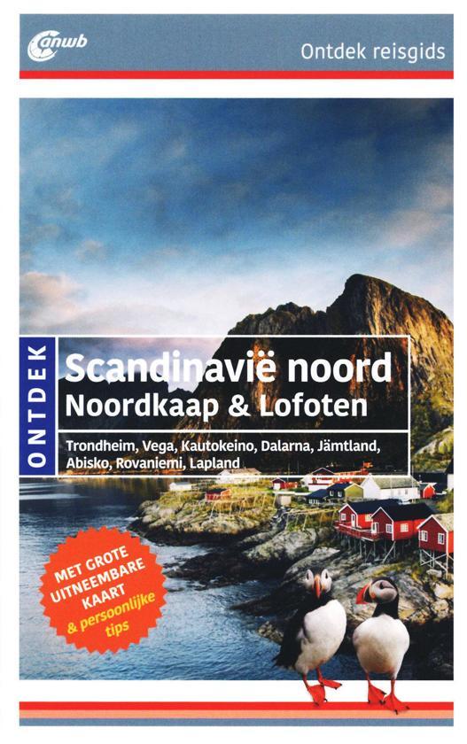 ANWB reisgids Ontdek Noord-Scandinavië / Lofoten 9789018045838  ANWB ANWB Ontdek gidsen  Reisgidsen Scandinavië & de Baltische Staten