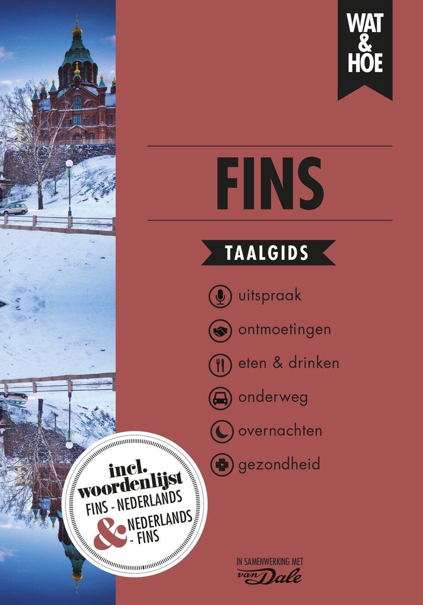 Wat en Hoe: Fins | taalgids 9789021572956  Kosmos Wat en Hoe Taalgids  Taalgidsen en Woordenboeken Finland