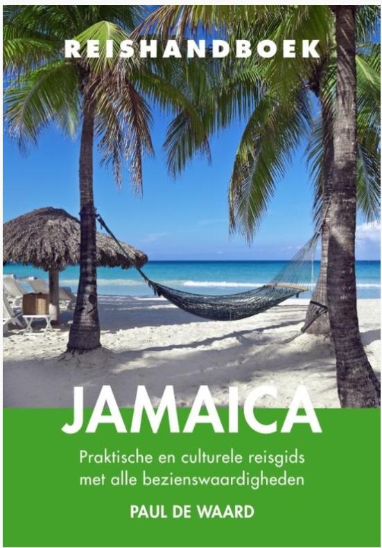 Elmar Reishandboek Jamaica 9789038927046 Paul de Waard Elmar Elmar Reishandboeken  Reisgidsen Overig Caribisch gebied