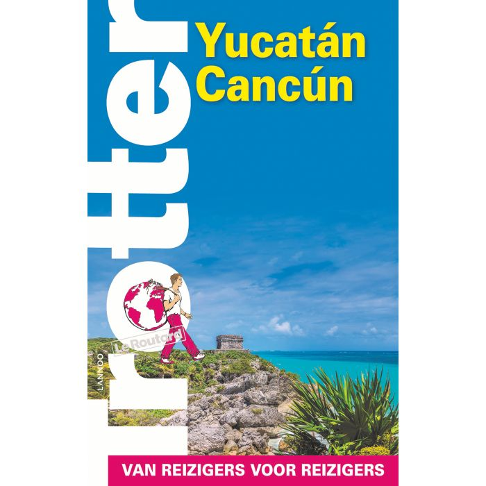 Trotter Yucatan / Cancun 9789401466318  Lannoo Trotter  Reisgidsen Yucatan, Guatemala, Belize