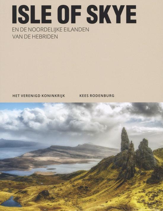 Isle of Skye & de Noordelijke eilanden van de Hebriden 9789493160224  Edicola   Reisgidsen Skye & the Western Isles