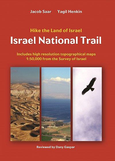 Israel National Trail | wandelgids 9789654205917 Jacob Saar & Yagil Henkin Eshkol   Meerdaagse wandelroutes, Wandelgidsen Israël, Palestina