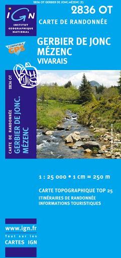 2836OT Gerbier-de-Jonc, Vivarais | wandelkaart 1:25.000 2836OT  IGN IGN 25 Auvergne  Wandelkaarten Auvergne
