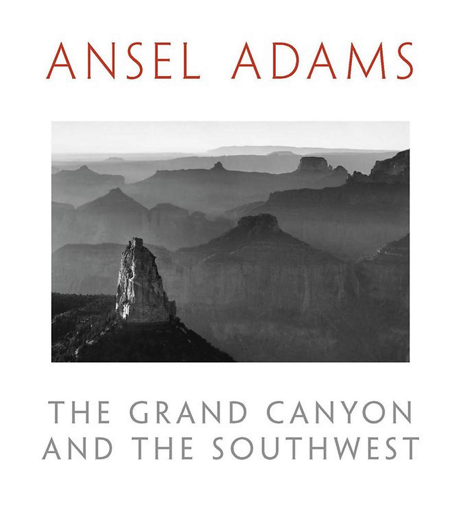 The Grand Canyon and the Southwest | Ansel Adams 9780316534871 Ansel Adams Little, Brown   Fotoboeken, Historische reisgidsen, Landeninformatie