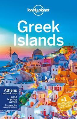 Lonely Planet Greek Islands 9781787015746  Lonely Planet Travel Guides  Reisgidsen Egeïsche Eilanden