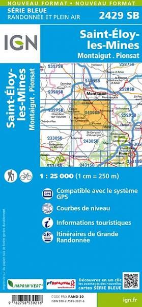 SB-2429SB  St-Eloy-les-Mines, Montaigut, Pionsat  | wandelkaart 1:25.000 9782758539216  IGN IGN 25 Auvergne  Wandelkaarten Auvergne