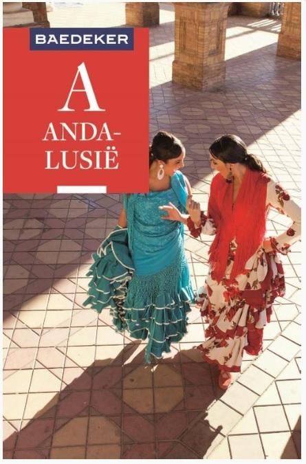 Andalusië Baedeker reisgids 9783829759601  Baedeker Baedeker Nederlands  Reisgidsen Andalusië