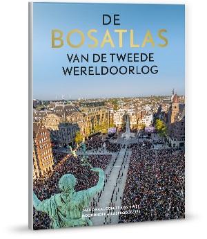 De Bosatlas van de Tweede Wereldoorlog 9789001122515  Noordhoff   Historische reisgidsen, Landeninformatie Europa, Wereld als geheel