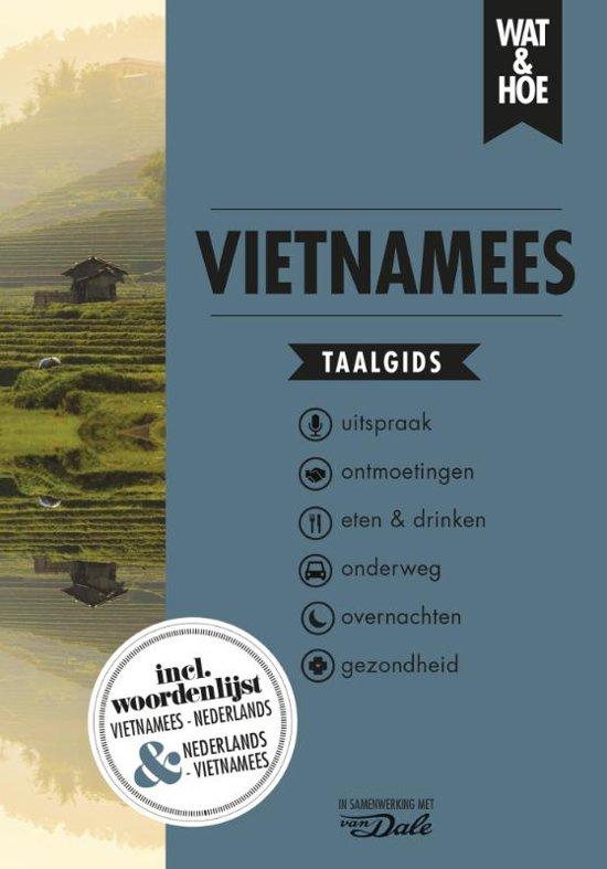 Wat en Hoe: Vietnamees   taalgids 9789021573755  Kosmos Wat en Hoe Taalgids  Taalgidsen en Woordenboeken Vietnam
